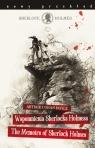 Sherlock Holmes. Wspomnienia Sherlocka Holmesa / The Memoirs of Sherlock Holmes