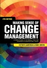Making Sense of Change Management Mike Green, Esther Cameron