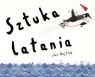 Sztuka latania Bajtlik Jan