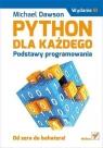 Python dla każdego Podstawy programowania. Dawson Michael