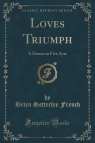 Loves? Triumph