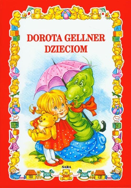 Dorota Gellner Dzieciom Gellner Dorota Sara Księgarnia