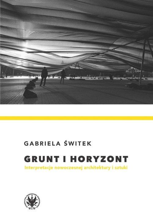 Grunt i horyzont Świtek Gabriela