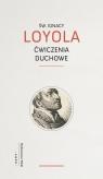 Ćwiczenia duchowe Loyola Ignacy