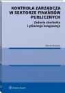 Kontrola zarządcza w sektorze finansów publicznych Zadania skarbnika i Niemiec Renata
