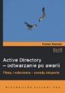 ACTIVE DIRECTORY ODTWARZANIE PO AWARII FLORIAN ROMMEL