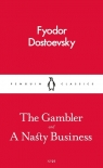 The Gambler and a Nasty Business Dostoevsky Fyodor