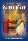 Święty Józef. Najlepszy opiekun Jezusa Aleksandra Polewska