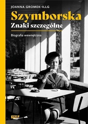 Szymborska (Uszkodzona okładka) Joanna Gromek-Illg