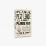 Plague, Pestilence and Pandemi