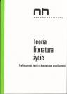 Teoria - literatura - życie