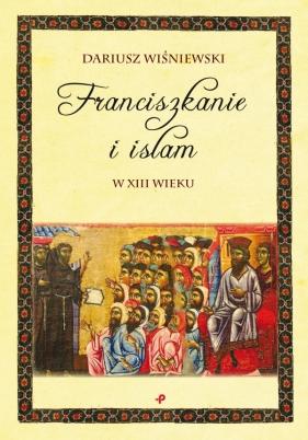 Franciszkanie i islam w XIII wieku