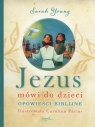 Jezus mówi do dzieci Young Sarah
