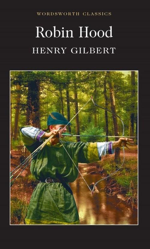 Robin Hood Gilbert Henry