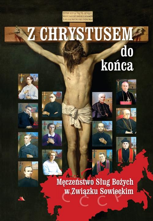 Z Chrystusem do końca Ks. Krzysztof Pożarski