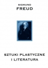 Sztuki plastyczne i literatura  Freud Sigmund