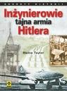 Inżynierowie tajna armia Hitlera  Taylor Blaine
