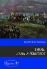 1806 Jena Auerstadt Malicki Patrycjusz