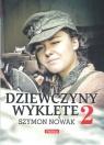 Dziewczyny wyklęte 2 Szymon Nowak