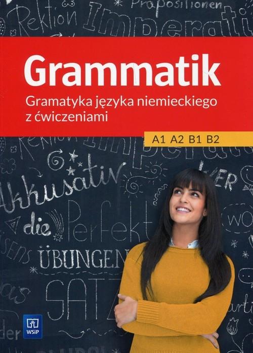 Grammatik A1–B2. Gramatyka języka niemieckiego z ćwiczeniami Kryczyńska-Pham Anna, Łuczak Justyna