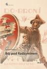 Bój pod Radzyminem Waligóra Bolesław