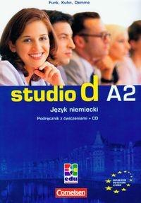 Studio d A2 podręcznik z ćwiczeniami +CD Hermann Funk, Christina Kuhn, Silke Demme, Oliver Bayerlein, Britta Winzer, Carla Christiany, Beate Lex, Beate Redecker