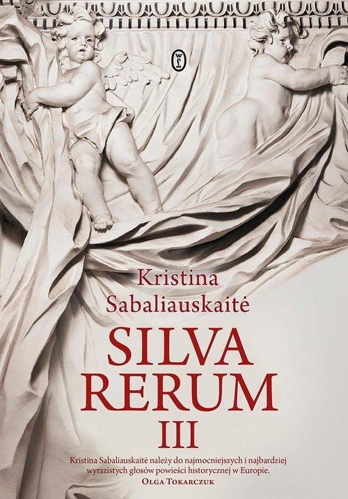 Silva Rerum III Sabaliauskaitė Kristina