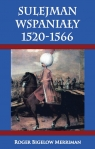 Sulejman Wspaniały 1520-1566