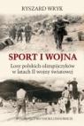 Sport i Wojna Wryk Ryszard