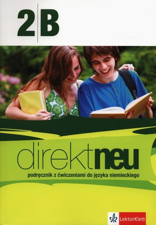 Direkt neu 2B Podręcznik z ćwiczeniami z płytą CD + Abi-Heft Motta Giorgio, Ćwikowska Beata