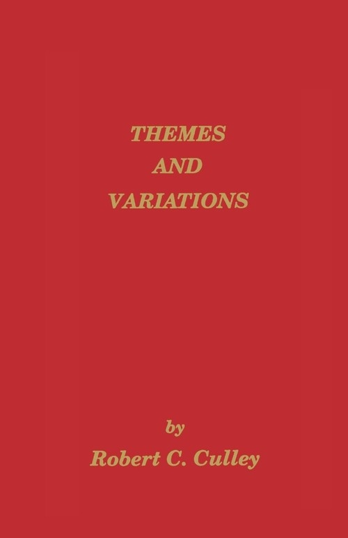 Themes and Variations Culley Robert C.