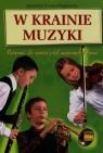 W krainie muzyki Podręcznik dla uczniów szkół muzycznych I stopnia