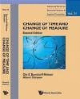Change of Time and Change of Measure Albert Shiryaev, Ole Barndorff-Nielsen
