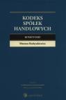 Kodeks spółek handlowych Komentarz Rodzynkiewicz Mateusz