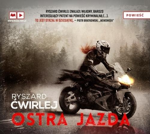Ostra jazda (Audiobook) Ćwirlej Ryszard