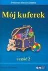 Mój kuferek. Ćwiczenia dla sześciolatka. Cz 2  Boniecka Aleksandra, Kozyra Aleksandra, Wypchło Mirosława