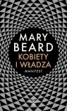 Kobiety i władza. Manifest Beard Mary