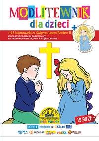 Modlitewnik dla dzieci Praca Zbiorowa