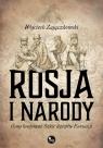 Rosja i narody Ósmy kontynent. Szkic dziejów Eurazji Zajączkowski Wojciech