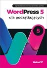 WordPress 5 dla początkujących Agnieszka Ciborowska, Jarosław Lipiński