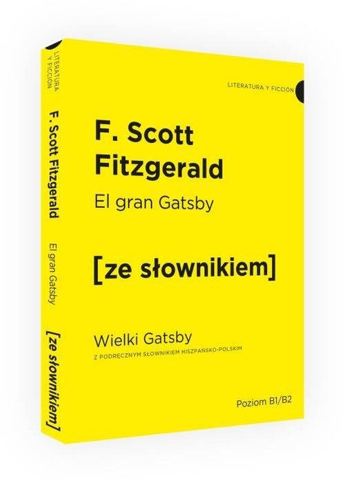 Wielki Gatsby wersja hiszpańska z podręcznym słownikiem Fitzgerald F. Scott