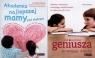 Pakiet. Jak wydobyć geniusza ze swojego dziecka? + Akademia najlepszej mamy pod słońcem