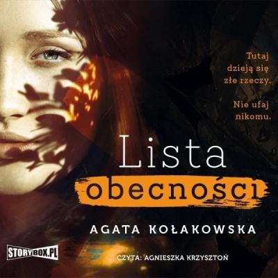 Lista obecności. Audiobook (Audiobook) Agata Kołakowska