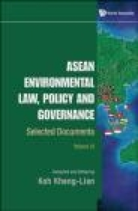 Asean Environmental Law, Policy and Governance: v. 2