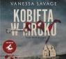 Kobieta w mroku audiobook Savage Vanessa