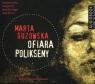 Ofiara Polikseny  (Audiobook) Guzowska Marta