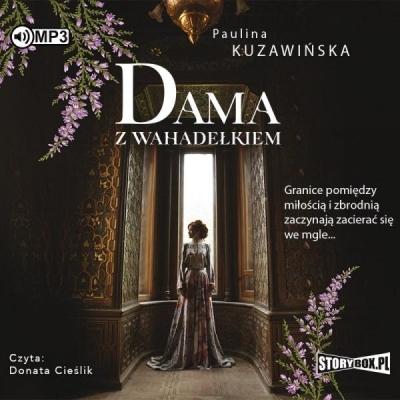 Dama z wahadełkiem (Audiobook) Paulina Kuzawińska
