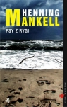 Psy z Rygi Mankell Henning