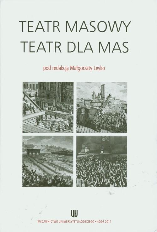 Teatr masowy - Teatr dla mas