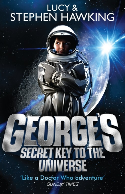 Georges Secret Key to the Universe Hawking Stephen